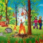 Не разжигайте огонь в лесу!